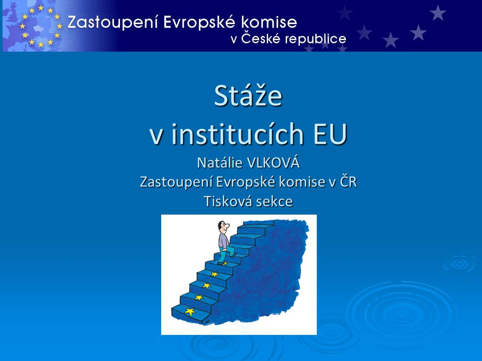 Výběr DG   Možnost výběru 3 preferovaných míst stáže – pořadí dle zájmu - generální ředitelství (DG) - kabinety komisařů (CA) - Výkonné agentury ( Education, Audiovisual & Culture Executive Agency, Executive Agency for Competitiveness and Innovation)   Stáže v Lucemburku: - Eurostat (ESTAT) - Office for Infrastructures and Logistics in Luxembourg (OIL) - Publications Office (OPOCE) – pouze 1 místo je v Bruselu