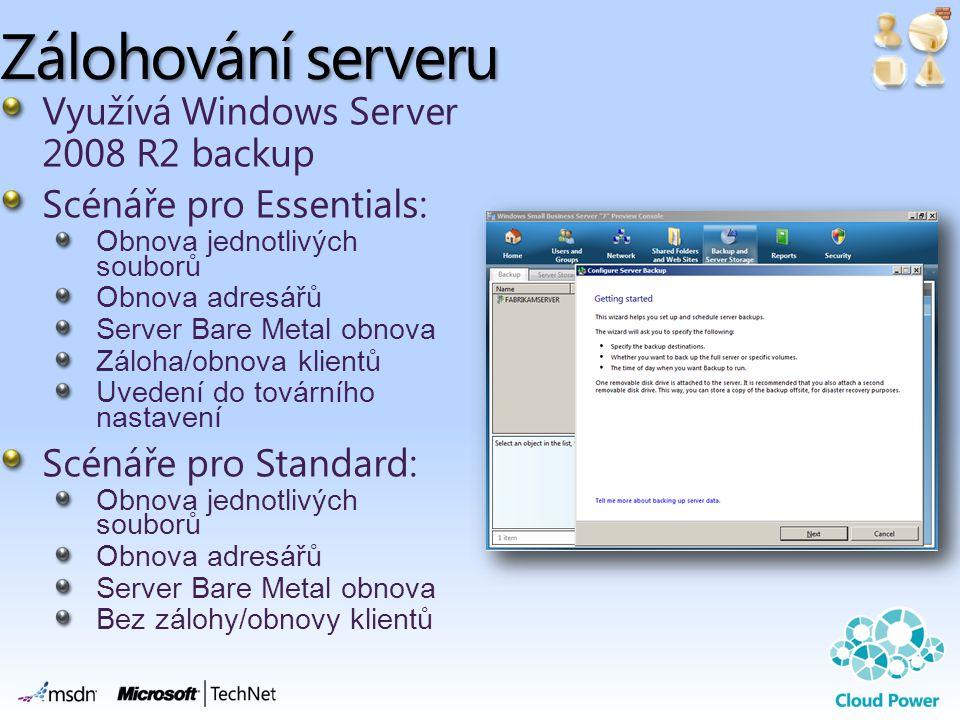 Zálohování serveru Využívá Windows Server 2008 R2 backup Scénáře pro Essentials: Obnova jednotlivých souborů Obnova adresářů Server Bare Metal obnova