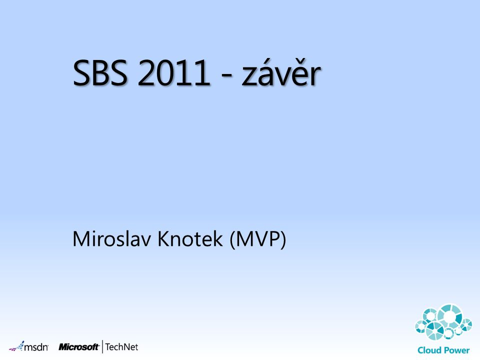 SBS 2011 - závěr Miroslav Knotek (MVP)