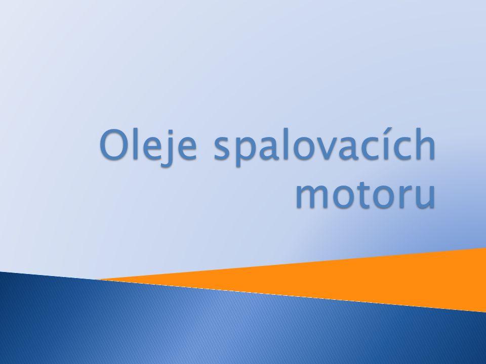 Oleje spalovacích motoru