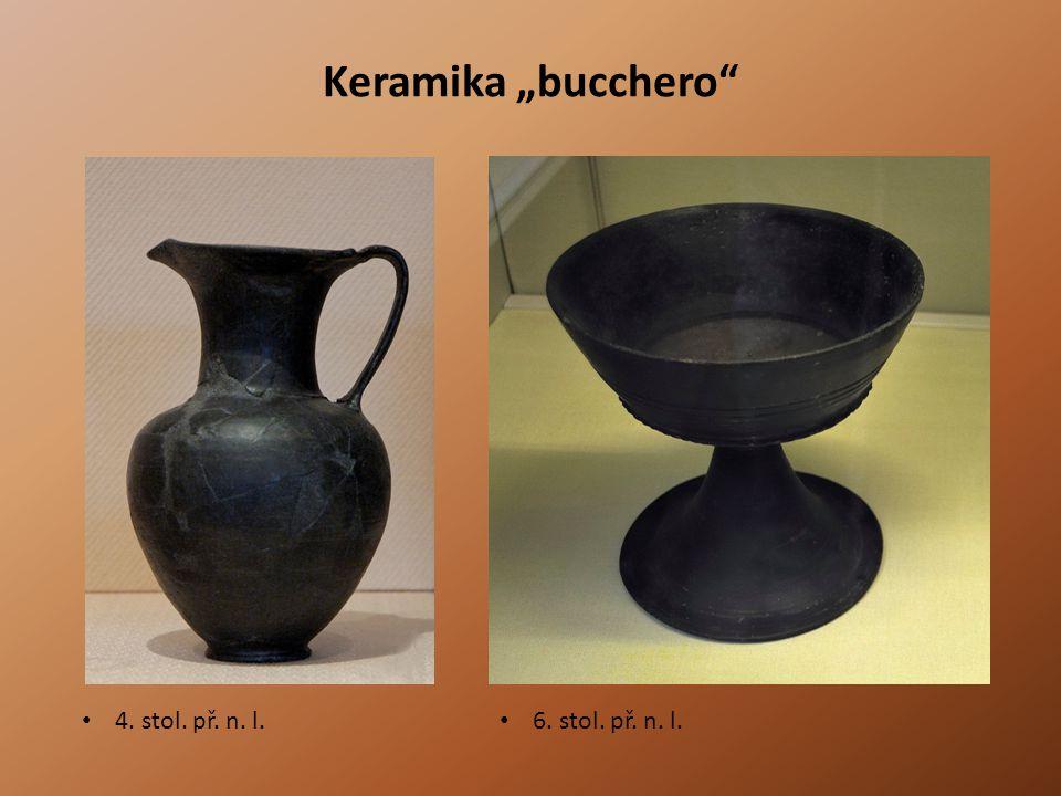 """Keramika """"bucchero"""" • 4. stol. př. n. l. • 6. stol. př. n. l."""