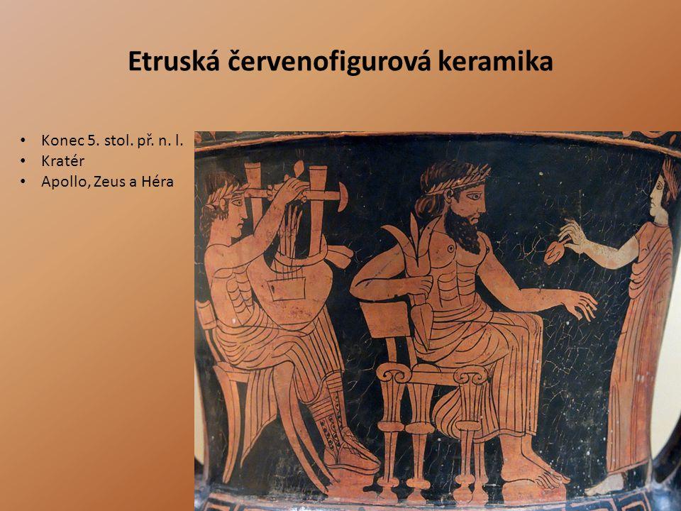 Etruská červenofigurová keramika • Konec 5. stol. př. n. l. • Kratér • Apollo, Zeus a Héra