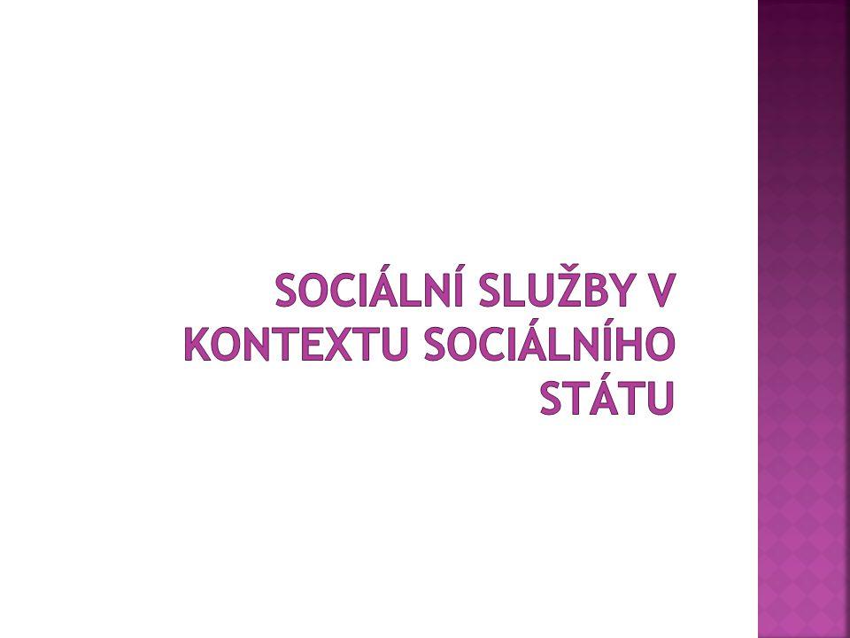  Sociální služby zaznamenaly vývoj v souvislosti s koncepcemi sociálních států.