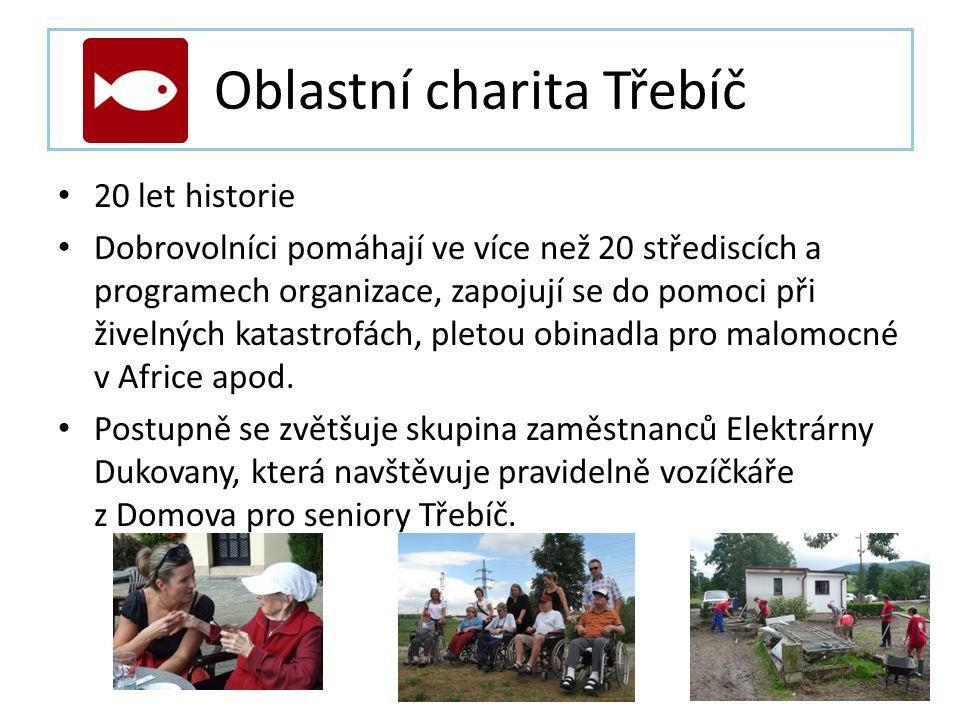 Oblastní charita Třebíč • 20 let historie • Dobrovolníci pomáhají ve více než 20 střediscích a programech organizace, zapojují se do pomoci při živelných katastrofách, pletou obinadla pro malomocné v Africe apod.