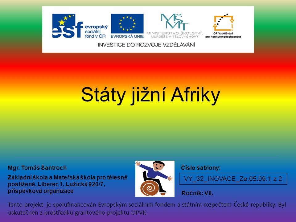 VY_32_INOVACE_Ze.05.09.1 z 2 Státy jižní Afriky Mgr.