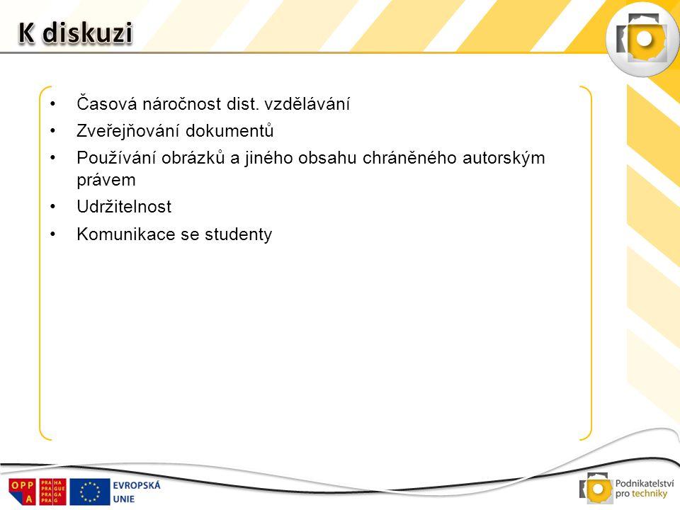 •Časová náročnost dist. vzdělávání •Zveřejňování dokumentů •Používání obrázků a jiného obsahu chráněného autorským právem •Udržitelnost •Komunikace se