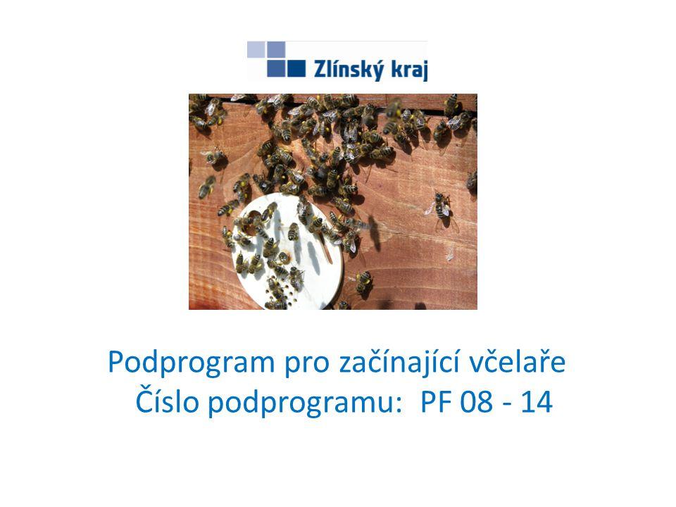 Podprogram pro začínající včelaře Číslo podprogramu: PF 08 - 14