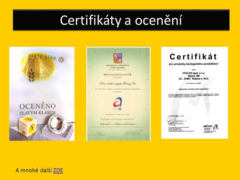 Certifikáty a ocenění A mnohé další ZDEZDE