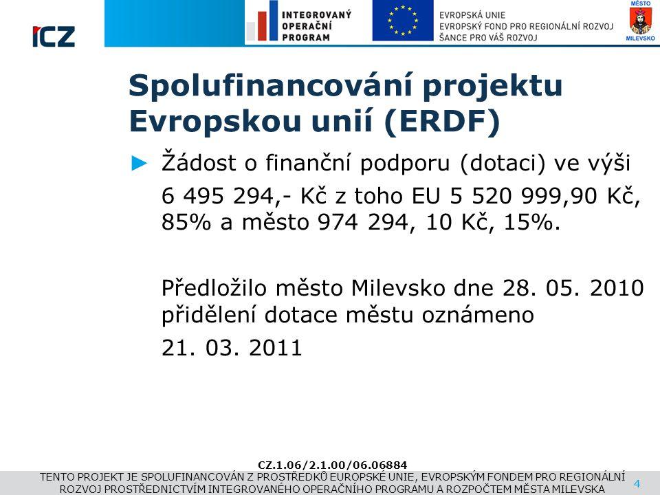 www.i.cz 4 Spolufinancování projektu Evropskou unií (ERDF) ► Žádost o finanční podporu (dotaci) ve výši 6 495 294,- Kč z toho EU 5 520 999,90 Kč, 85%