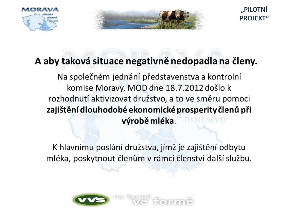 Na společném jednání představenstva a kontrolní komise Moravy, MOD dne 18.7.2012 došlo k rozhodnutí aktivizovat družstvo, a to ve směru pomoci zajištění dlouhodobé ekonomické prosperity členů při výrobě mléka.