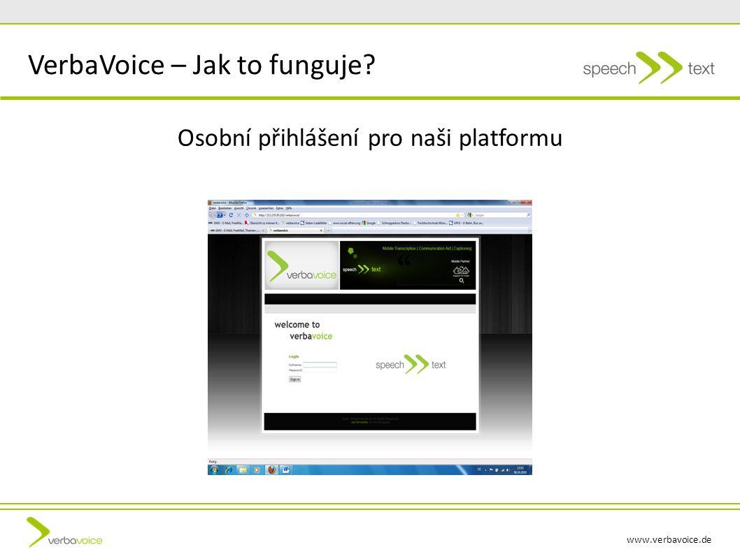 www.verbavoice.de Osobní přihlášení pro naši platformu VerbaVoice – Jak to funguje
