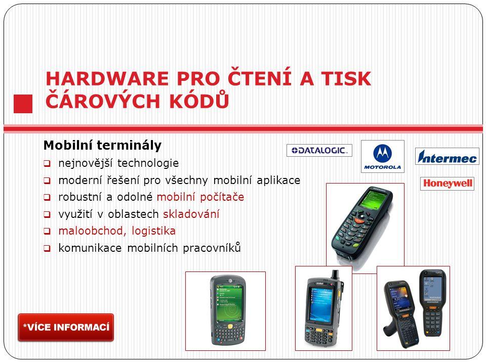 HARDWARE PRO ČTENÍ A TISK ČÁROVÝCH KÓDŮ Mobilní terminály  nejnovější technologie  moderní řešení pro všechny mobilní aplikace  robustní a odolné mobilní počítače  využití v oblastech skladování  maloobchod, logistika  komunikace mobilních pracovníků