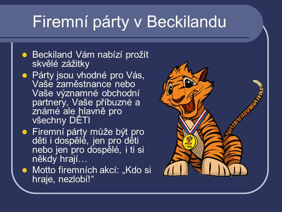 Jak může vypadat Firemní akce v Beckilandu.