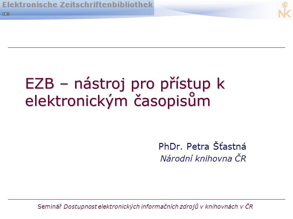 EZB – nástroj pro přístup k elektronickým časopisům PhDr.
