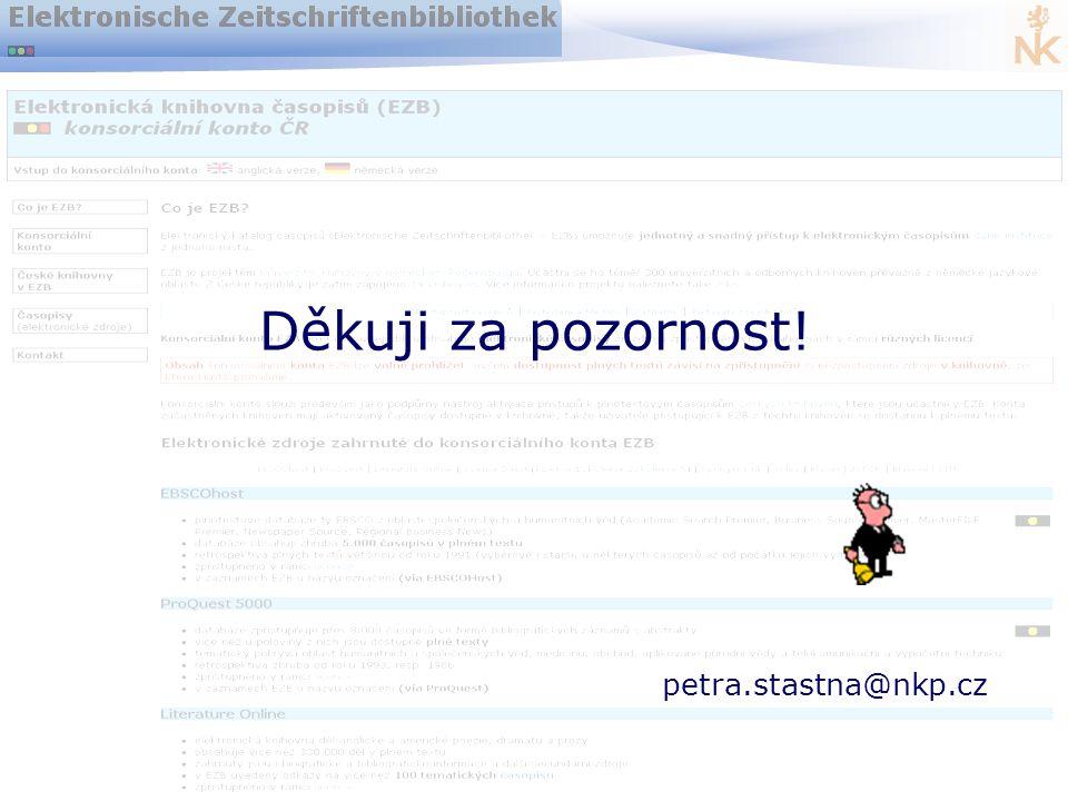 Dostupnost EIZ v knihovnách v ČR14 Děkuji za pozornost! petra.stastna@nkp.cz