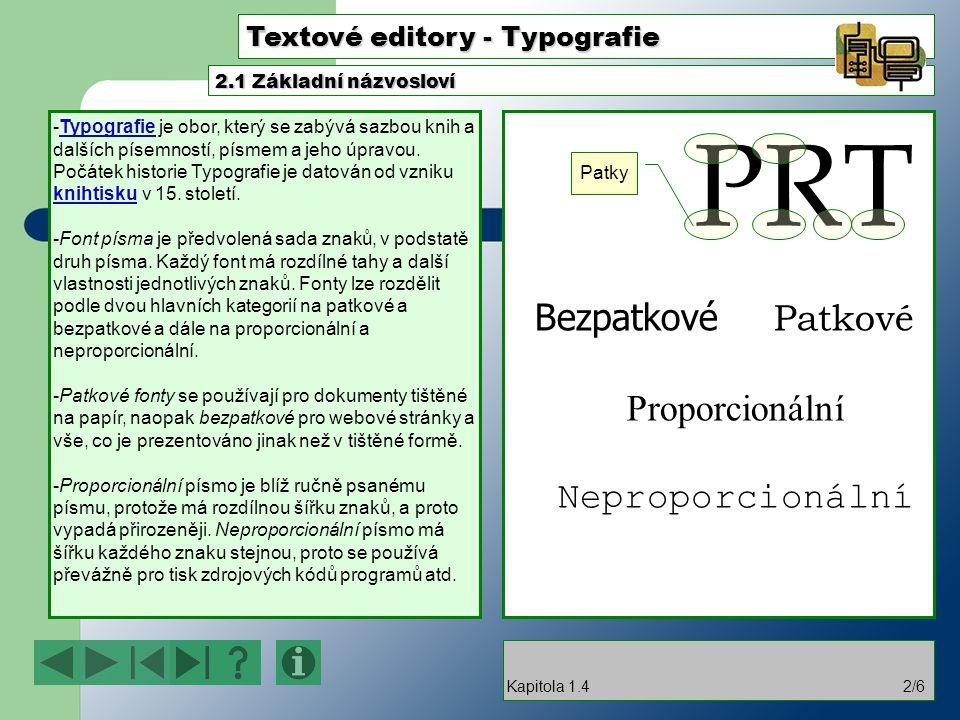 Textové editory - Typografie -Odstavec je skupina slov nebo vět ukončených odstavcovou značkou.