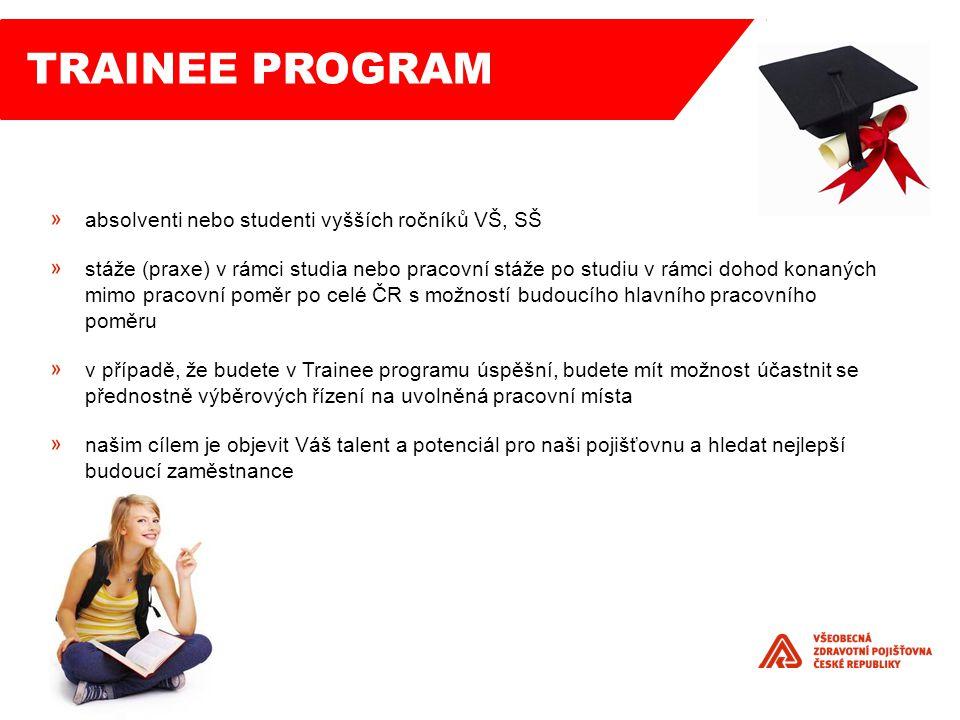 absolventi nebo studenti vyšších ročníků VŠ, SŠ stáže (praxe) v rámci studia nebo pracovní stáže po studiu v rámci dohod konaných mimo pracovní poměr