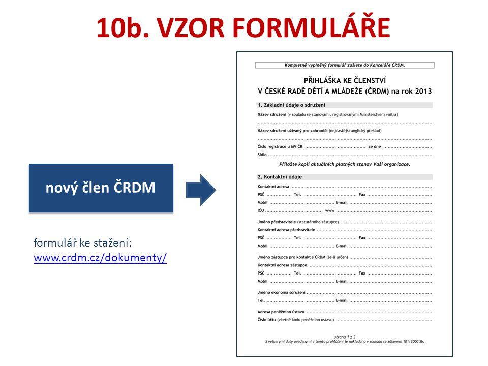 nový člen ČRDM 10b. VZOR FORMULÁŘE formulář ke stažení: www.crdm.cz/dokumenty/