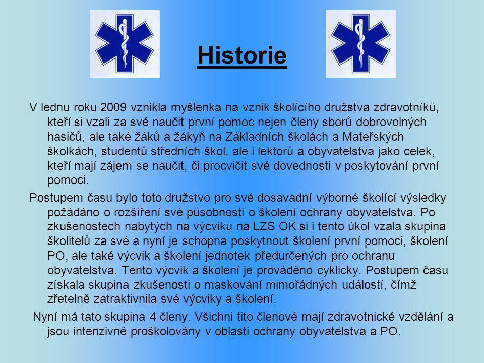 Historie V lednu roku 2009 vznikla myšlenka na vznik školícího družstva zdravotníků, kteří si vzali za své naučit první pomoc nejen členy sborů dobrov