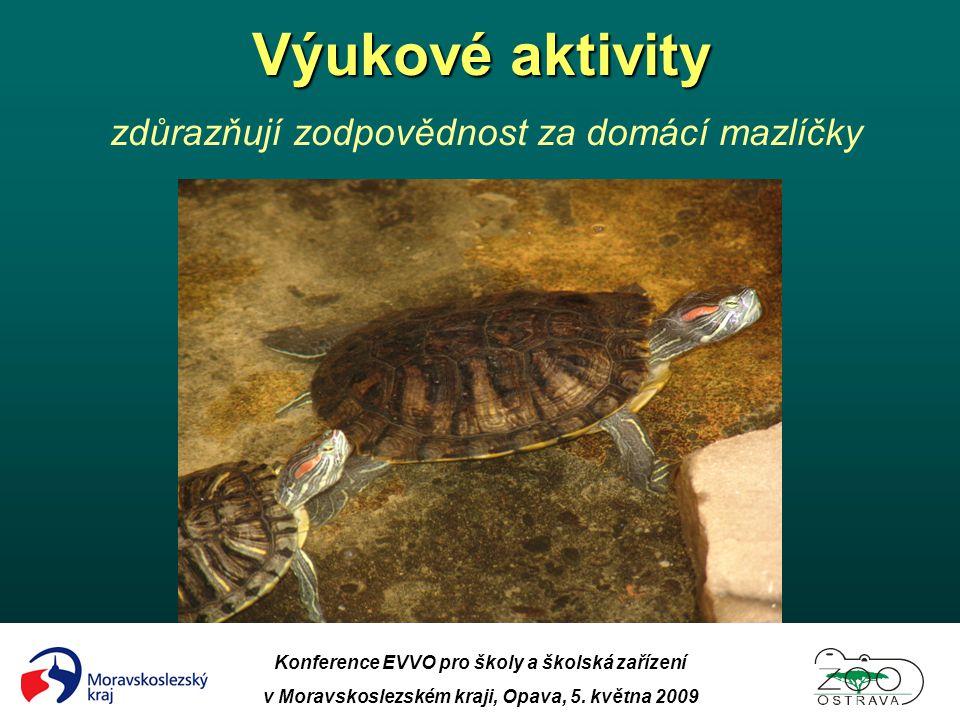 Konference EVVO pro školy a školská zařízení v Moravskoslezském kraji, Opava, 5. května 2009 Výukové aktivity Výukové aktivity zdůrazňují zodpovědnost