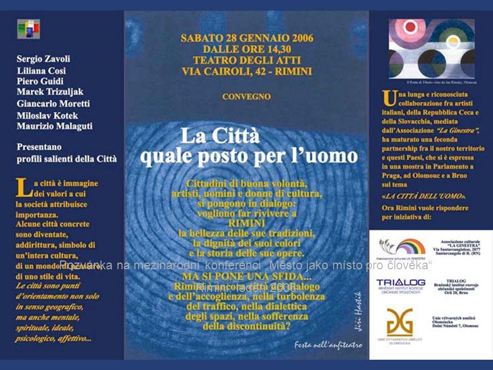"""Pozvánka na mezinárodní konferenci """"Město jako místo pro člověka Rimini, leden 2006"""
