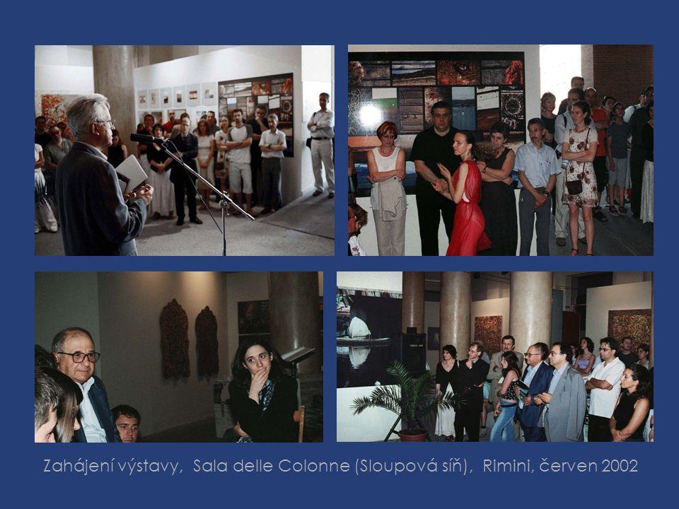Zahájení výstavy, Sala delle Colonne (Sloupová síň), Rimini, červen 2002