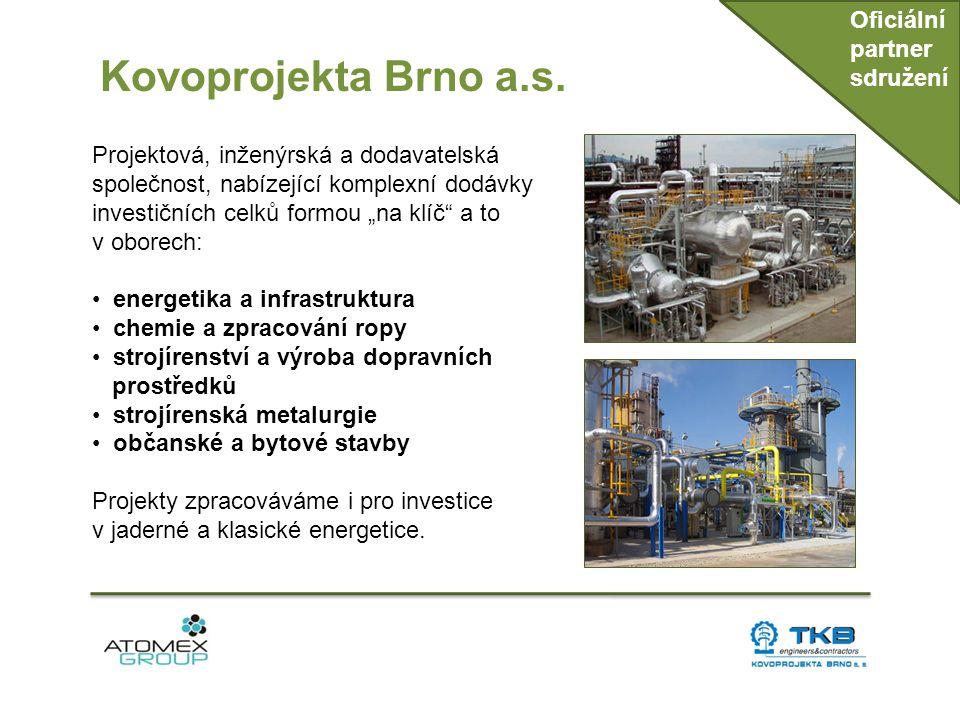 Kovoprojekta Brno a.s. Oficiální partner sdružení Projektová, inženýrská a dodavatelská společnost, nabízející komplexní dodávky investičních celků fo
