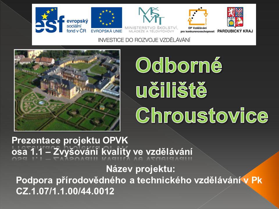 Název projektu: Podpora přírodovědného a technického vzdělávání v Pk CZ.1.07/1.1.00/44.0012
