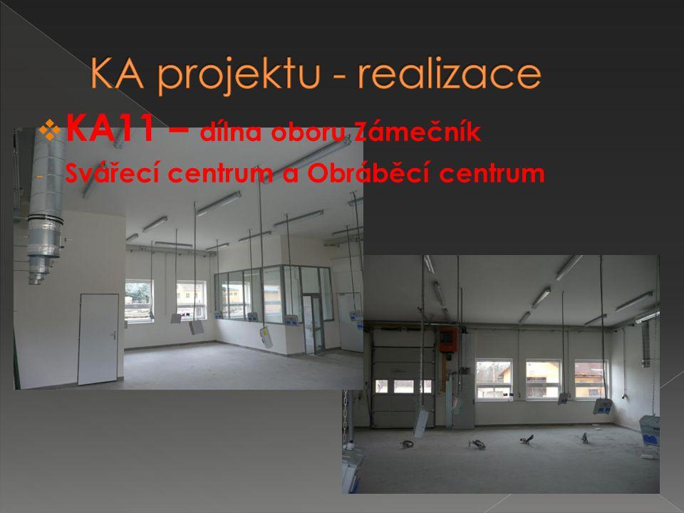  KA11 – dílna oboru Zámečník - Svářecí centrum a Obráběcí centrum