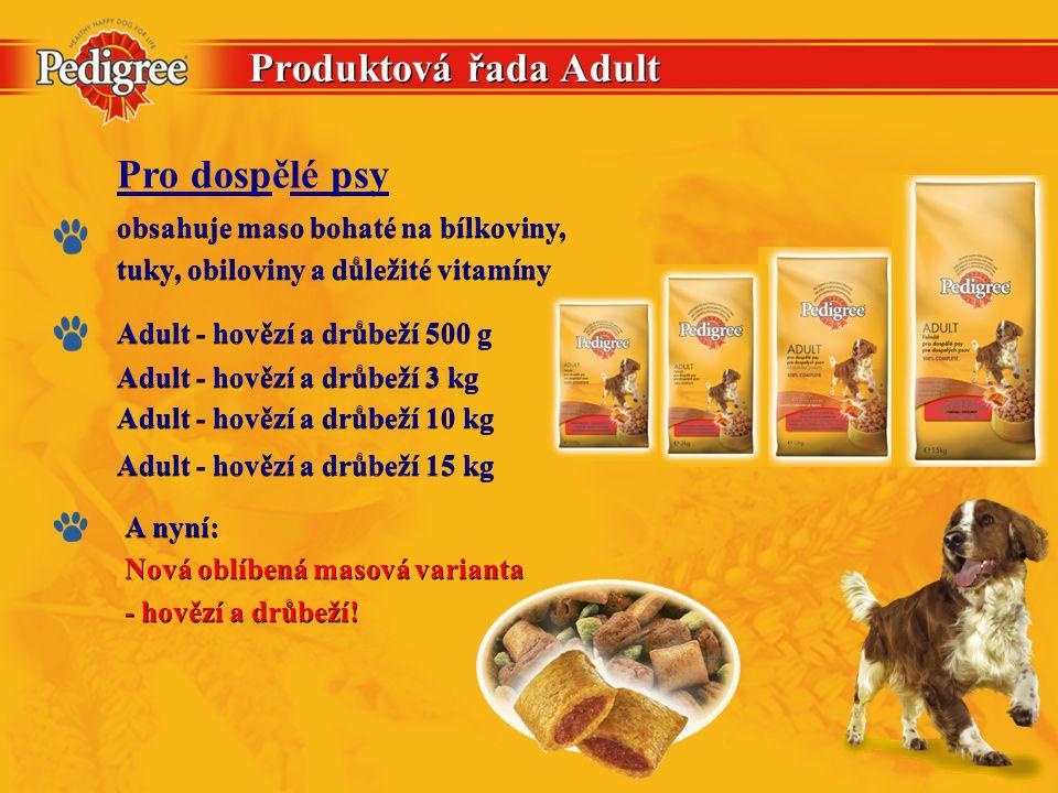Produktová řada Adult Adult - hovězí a drůbeží 10 kg Adult - hovězí a drůbeží 3 kg Adult - hovězí a drůbeží 15 kg obsahuje maso bohaté na bílkoviny, tuky, obiloviny a důležité vitamíny obsahuje maso bohaté na bílkoviny, tuky, obiloviny a důležité vitamíny Adult - hovězí a drůbeží 500 g A nyní: Nová oblíbená masová varianta - hovězí a drůbeží.