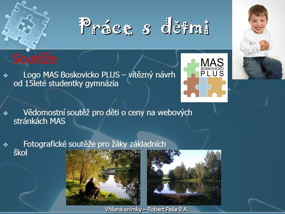 Práce s d ě tmi Soutěže  Logo MAS Boskovicko PLUS – vítězný návrh od 15leté studentky gymnázia  Vědomostní soutěž pro děti o ceny na webových stránk