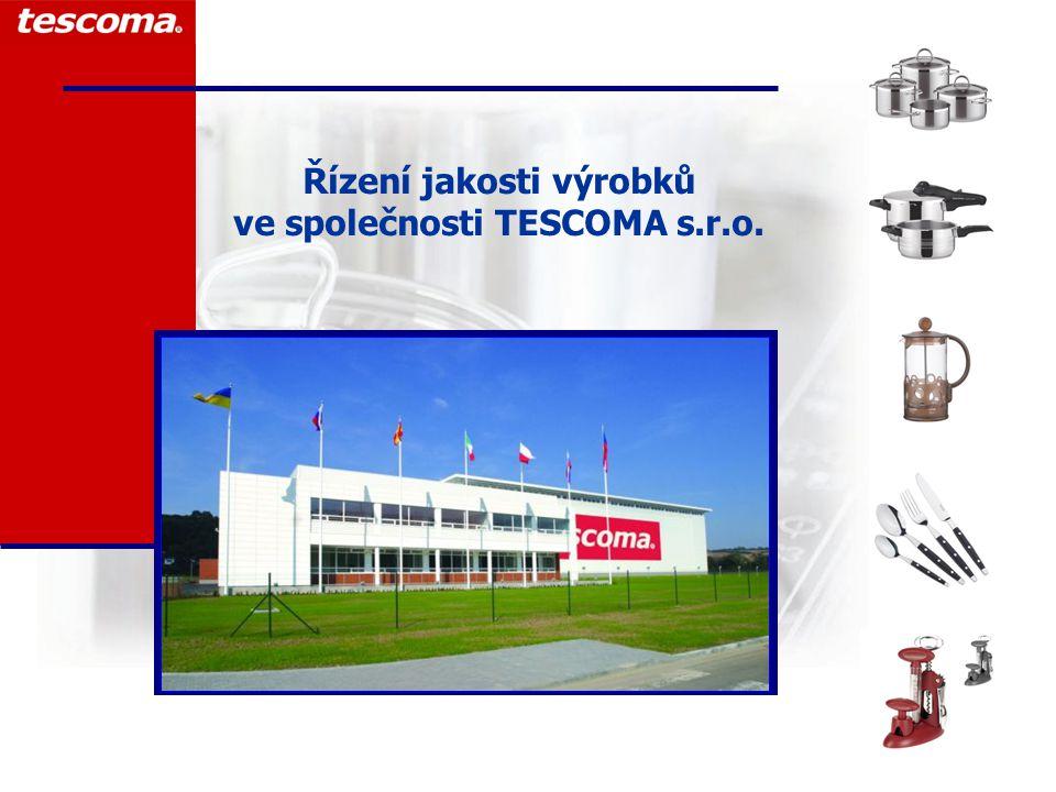 2 Certifikáty ISO 9001 a 14001  v roce 2005 společnost TESCOMA zavedla systémy managementu jakosti dle normy ISO 9001:2001 a enviromentálního managementu ISO 14001:2005