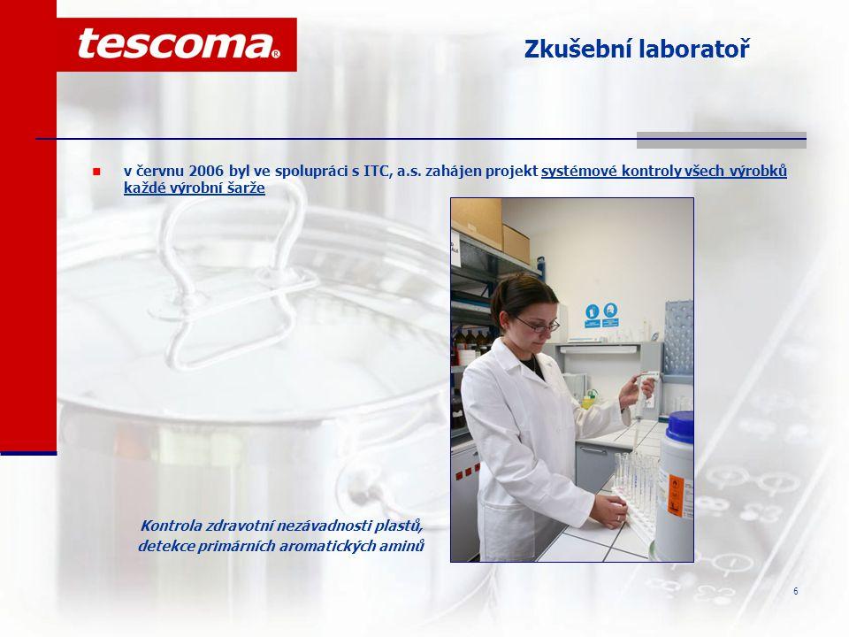 7 Kontrola vstupních surovin  od ledna 2007 je ve společnosti TESCOMA realizován projekt na systémovou kontrolu vstupních surovin všech dodavatelů Rentgenová analýza kovů vstupních surovin plastových výrobků