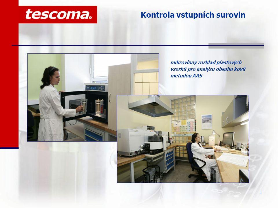 9 Kontrola vstupních surovin  zavedení metody plynové chromatografie GCMS s teplotní desorpcí do systému řízení jakosti umožnilo důslednou kontrolu všech aditiv při výrobě plastových výrobků určených pro potraviny
