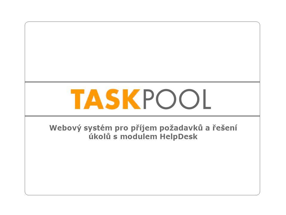 Webový systém pro příjem požadavků a řešení úkolů s modulem HelpDesk