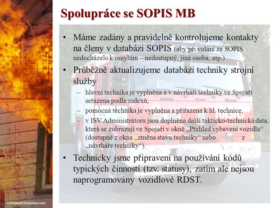 Spolupráce se SOPIS MB •Technickým nedostatkem modulu Kanga+ je pomalý tisk příkazu k výjezdu, který je obvykle vytištěn až po výjezdu prvního vozidla.