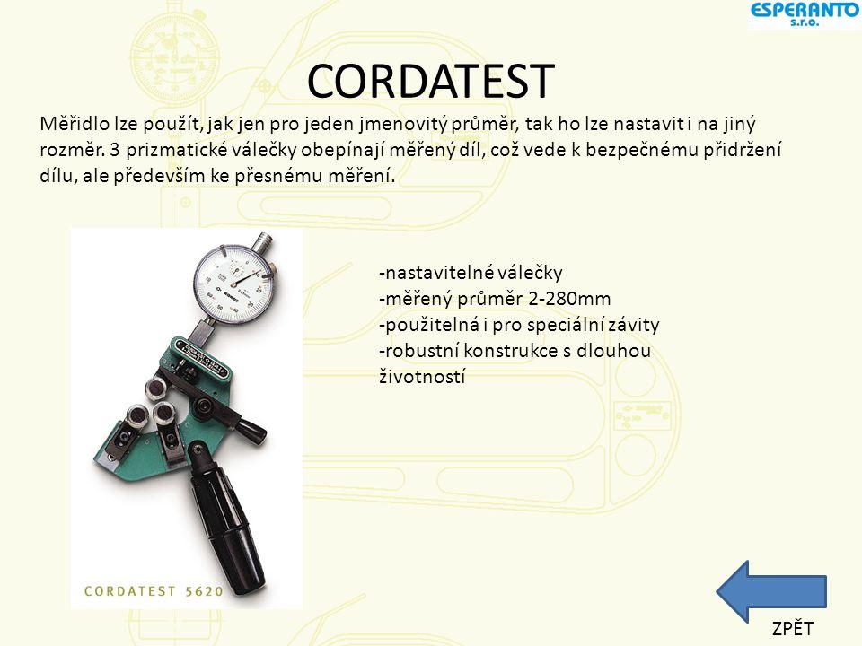 CORDITEST Je navrhnut pro měření vnitřních závitů, osazení...