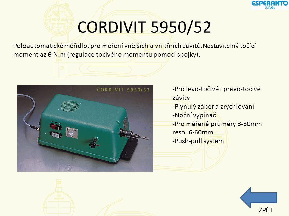 CORDIVIT 5950/52 Poloautomatické měřidlo, pro měření vnějších a vnitřních závitů.Nastavitelný točící moment až 6 N.m (regulace točivého momentu pomocí