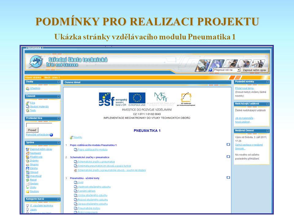 Ukázka stránky vzdělávacího modulu Pneumatika 1 PODMÍNKY PRO REALIZACI PROJEKTU