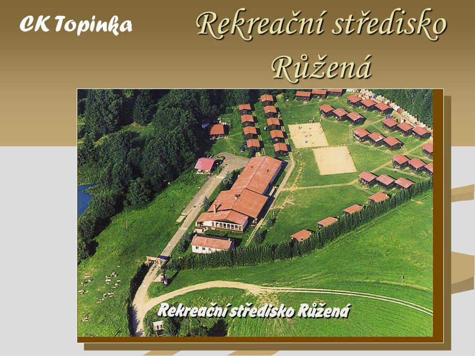  RS Růžená se nachází v zapomenuté oblasti jižních Čech mezi městy Sedlec Prčice a Milevsko CK Topinka  Na břehu rybníka Pařezitý, jehož vlastní pláž je součástí tábora.