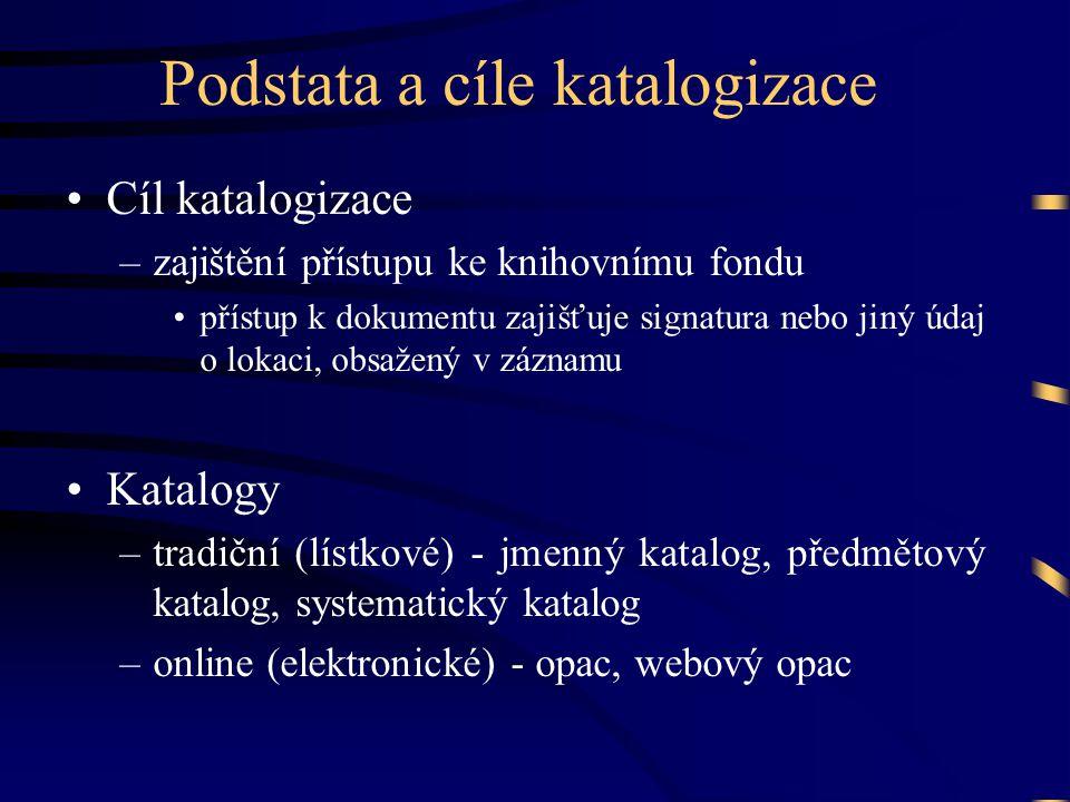 Automatizovaná katalogizace •Modul katalogizace automatizovaných knihov- nických systémů (začátek rozvoje v ČR v 90.