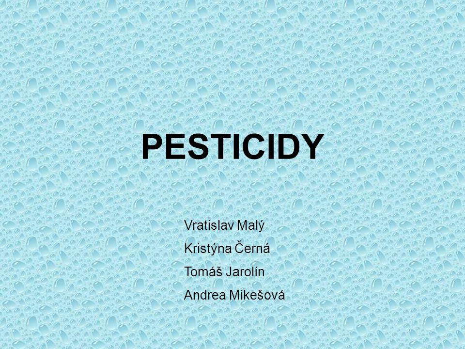 Rozdělení pesticidů dle cílových skupin:  Insekticidy – hmyz  Fungicidy – plísně, cizopasné houby  Herbicidy – plevelné houby  Moluskocidy – měkkýši  Rodenticidy – hlodavci  Arakticidy – pavoukovití  Regulátory růstu rostlin – kulturní rostliny
