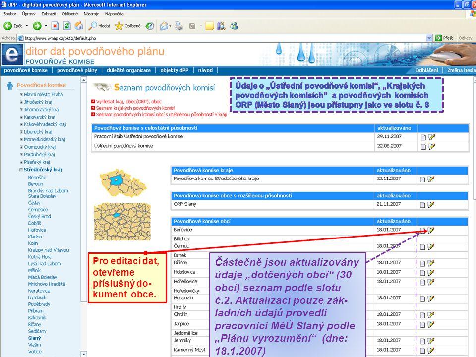 """11 Pro editaci dat, otevřeme příslušný do- kument obce. Částečně jsou aktualizovány údaje """"dotčených obcí"""" (30 obcí) seznam podle slotu č.2. Aktualiza"""