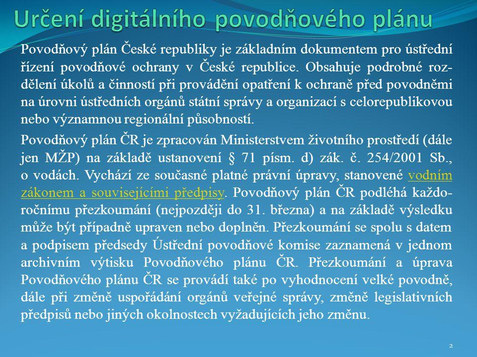 Povodňový plán České republiky je základním dokumentem pro ústřední řízení povodňové ochrany v České republice. Obsahuje podrobné roz- dělení úkolů a