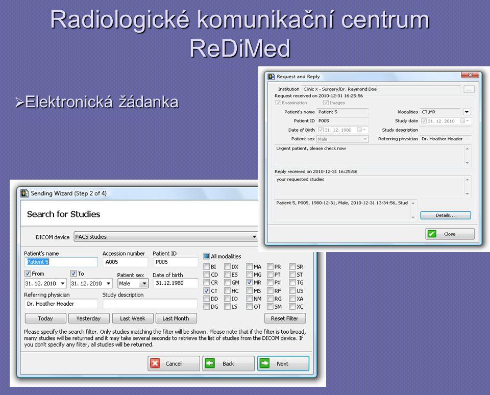 Radiologické komunikační centrum ReDiMed  Elektronická žádanka