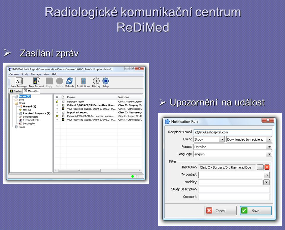 Zasílání zpráv Radiologické komunikační centrum ReDiMed  Upozornění na událost