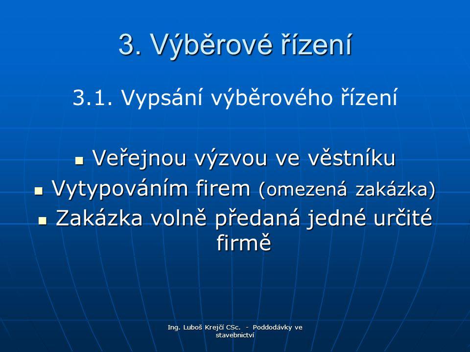 Ing.Luboš Krejčí CSc. - Poddodávky ve stavebnictví 3.1.