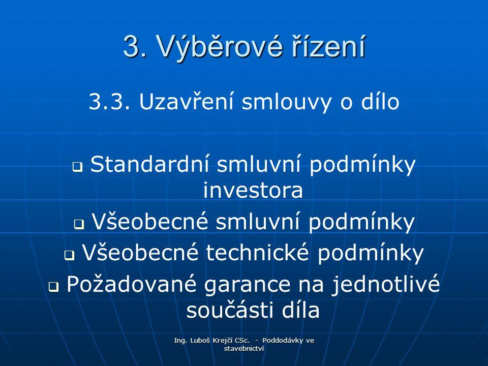 Ing.Luboš Krejčí CSc. - Poddodávky ve stavebnictví 3.3.
