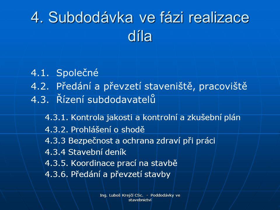 Ing.Luboš Krejčí CSc. - Poddodávky ve stavebnictví 4.