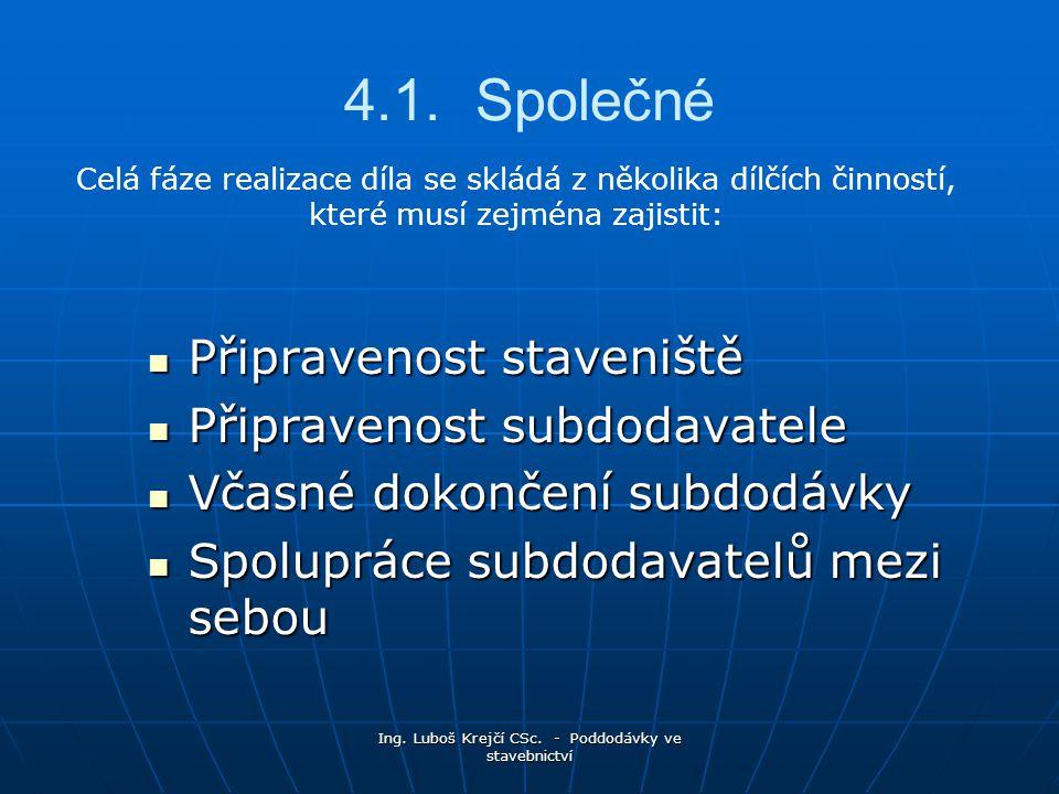 Ing.Luboš Krejčí CSc. - Poddodávky ve stavebnictví 4.1.